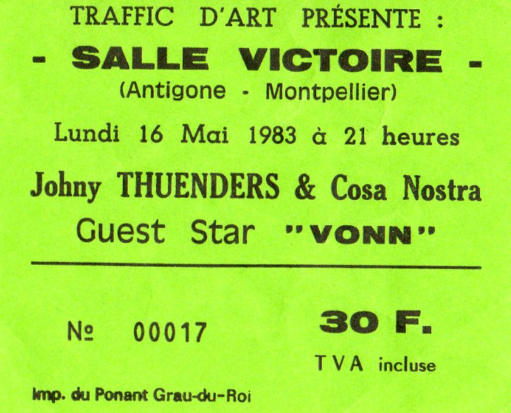 Johnny Thunders, Cosa Nostra, 16 mai 1983, Montpellier, Salle Victoire | Ticket collector
